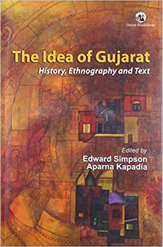 Reinterpreting Gujarat and its identity – The Book Review